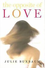 The Opposite of Love, Buxbaum, Julie, Good Book