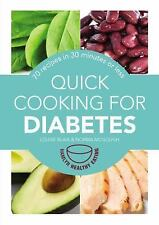 Quick Cooking for Diabetes: 70 recipes in 30 minutes or less (Hamlyn Healthy Eat