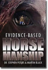 Evidence-Based Horsemanship by Martin Black  - Book  - Brand NEW