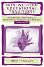 Non-Western Educational Traditions: Indigenous Approaches to Educational Through