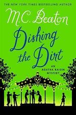 Agatha Raisin Mysteries: Dishing the Dirt : An Agatha Raisin Mystery 26 by...