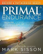 Primal Endurance by Mark Sisson and Brad Kearns (2016, Hardcover)