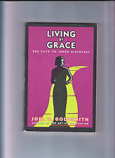 LIVING BY GRACE-GOLDSMITH-1ST THUS 1994-PATH OF INNER DISCOVERY-LOVELY FINE