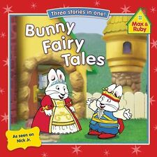 BUNNY FAIRY TALES MAX AND RUBY BY GROSSET & DUNLAP