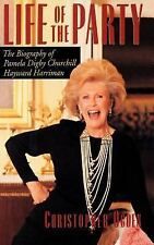 Life of the Party: The Biography of Pamela Digby Churchill Hayward Harriman