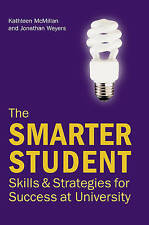 Smarter Student's Study Guide: Skills and Strategies for Success at University,G
