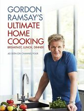 Gordon Ramsay's Ultimate Home Cooking by Gordon Ramsay (Hardback, 2013)