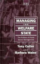 Managing the Welfare State: The Politics of Public Sector Management