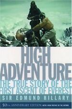 High Adventure: The True Story of the First Ascent of Everest by Hillary, Edmun