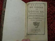1772 / Précis du Siècle de Louis XV / 2 vol en 1 / Voltaire  - Genève