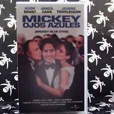 MICKEY OJOS AZULES (Kelly Makin) VHS . hugh grant james caan jeanne tripplehorn