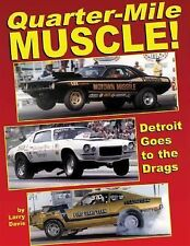 Quarter-Mile Muscle: Detroit Goes to the Drags, Davis, Larry, Good Book