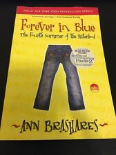 Forever In Blue #4 By Ann Brashares (2007, PB) FREE SHIPPING