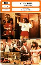 FICHE CINEMA : MYSTIC PIZZA - Gish,Roberts,Taylor,D'Onofrio,Petrie 1988