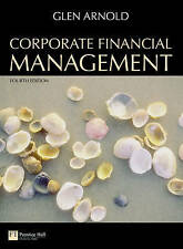 Corporate Financial Management by Glen Arnold (Paperback, 2008)