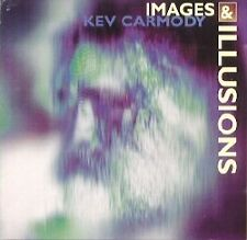 KEV CARMODY - Images & Illusions CD BRAND NEW!