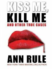 Kiss Me, Kill Me and Other True Cases-ExLibrary