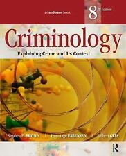 Criminology : Explaining Crime and Its Context by Gilbert Geis, Stephen E....