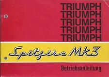 TRIUMPH SPITFIRE MK3 Bedienungsanleitung Betriebsanleitung Handbuch BA