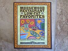 Moosewood Restaurant Low-Fat Favorites : Ithaca, NY
