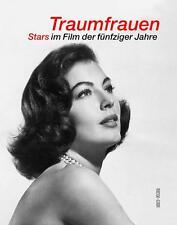 Jatho, Gabriele - Traumfrauen: Stars im Film der fünfziger Jahre