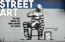 Street Art : The Best Urban Art from Around the World by KET (2016, Paperback)