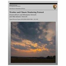 Weather and Climate Monitoring Protocol Eastern Rivers and Mountains Network...