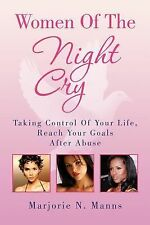 Women of the Night Cry by Marjorie N. Manns (2010, Paperback)