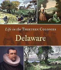 Delaware (Life in the Thirteen Colonies)-ExLibrary