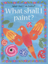 What Shall I Paint? (What Shall I Do Today?), Ray Gibson
