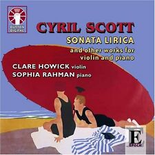 Cyril Scott SONATA LIRICA & OTHER WORKS FOR VIOLIN AND PIANO