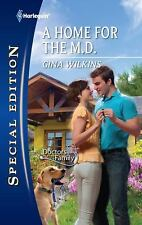 A Home for the M.d. by Gina Wilkins (2011,Paperback)DOCTORS IN THE FAMILY SERIES