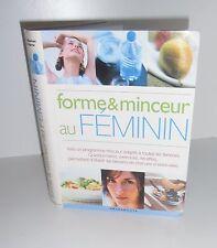 Le guide de la forme et de la minceur au féminin.Marabout. Z004