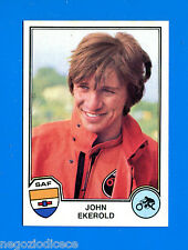 SPORT SUPERSTARS -Panini 1982- Figurina-Sticker n. 252 - J. EKEROLD -SAF-New