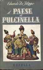 DE FILIPPO Eduardo IL PAESE DI PULCINELLA Casella 1 ed 1951 poesia storia teatro