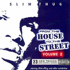 From The House To The Street Vol. 2 [PA] by Slim Thug (CD, Nov-2005, Starz...