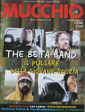MUCCHIO 357 1999 Beta Band Jacknife Lee Los Lobos Stina Nordenstam Giuliano Palm