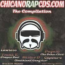Chicanorapcds.Com [PA] The Compilation (CD, Mar-2002, Southland Records)