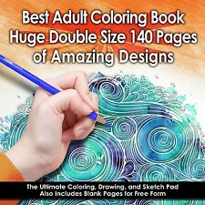 Best Adult Coloring Book - 140 Pages (Double Size) - Amazing Designs  Brand New