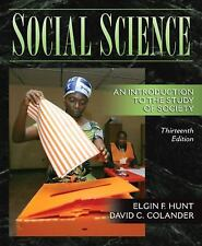 Social Science: An Introduction to the Study of Society (13th Edition) Hunt, El