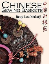 Chinese Sewing Baskets Complete Book by Betty-lou Mukerji 2008 1st ED