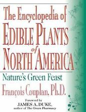 The Encyclopedia of Edible Plants of North America by Francois Couplan and...