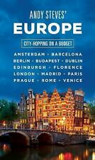 Andy Steves: Andy Steves' Europe : City-Hopping on a Budget by Andy Steves...