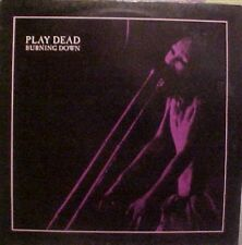 Play Dead Burning Down, Still In Chains Uk 12