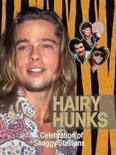 HAIRY HUNKS (2009, Hardcover) GREAT ANYTIME GIFT BRAND SPANKING NEW