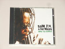 Sam t.n. and the mass-CD-OMS to trust-tuff gong - 2005-Jamaica