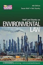 Wolf and Stanley on Environmental Law (Cavendish principles of law series), Stan