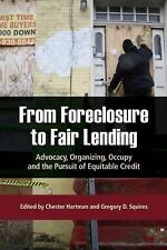 FROM FORECLOSURE TO FAIR LE - GREGORY D. SQUIRES CHESTER HARTMAN (PAPERBACK) NEW