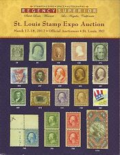 2012 St Louis Stamp Expo Auction Catalog--Regency Superior