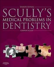 Scully'S Medical Problems In Dentistry 7th Int'l Edition